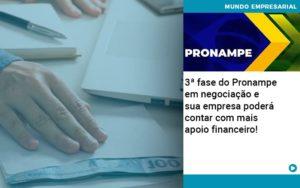 3 Fase Do Pronampe Em Negociacao E Sua Empresa Podera Contar Com Mais Apoio Financeiro - Abertura Web