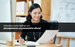 Descubra Como Realizar Um Planejamento Orcamentario Eficaz Psot 1 - Abertura Web