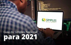 Guia Do Simples Nacional Para 2021 Post 1 - Abertura Web
