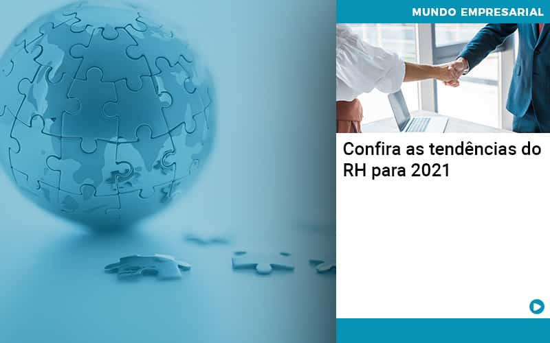 Confira As Tendencias Do Rh Para 2021 - Abertura Web