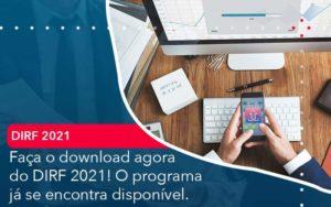 Faca O Dowload Agora Do Dirf 2021 O Programa Ja Se Encontra Disponivel - Abertura Web