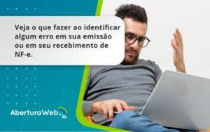 Devolver Ou Recusar Nf E Aberturaweb - Abertura Web