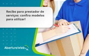 Recibo Para Prestador De Serviços Aberturaweb - Abertura Web