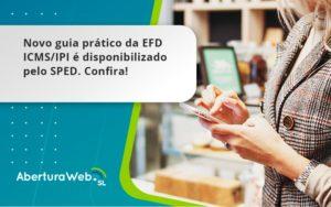 Novo Guia Pratico Da Efd Aberturaweb - Abertura Web
