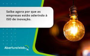 Saiba Agoraa Por Que As Empresas Estao Aderindo Aberturaweb - Abertura Web